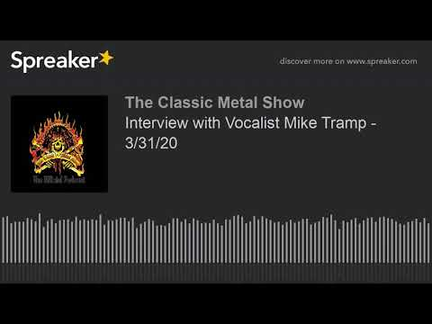 CMS HIGHLIGHT - Interview with Vocalist Mike Tramp - 3/31/20