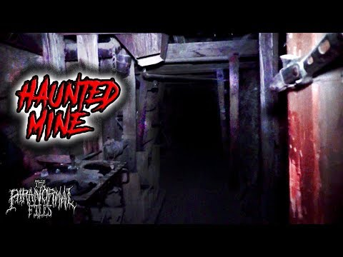Inside A Haunted Mine At Night | THE PARANORMAL FILES