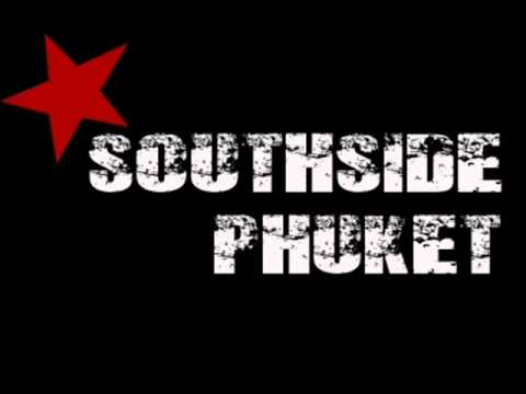 South Side Phuket-Hiphop Ain't Dead