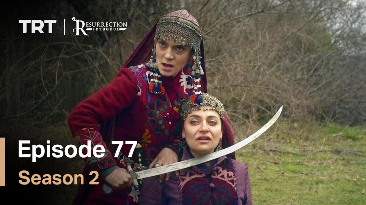 Resurrection Ertugrul - Season 2 Episode 77 (English Subtitles)