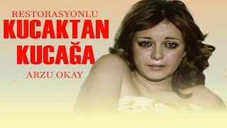 Kucaktan Kucağa - Türk Filmi (ARZU OKAY)