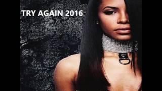 AALIYAH - TRY AGAIN 2016 [DJ AMANDA VS AVICII]