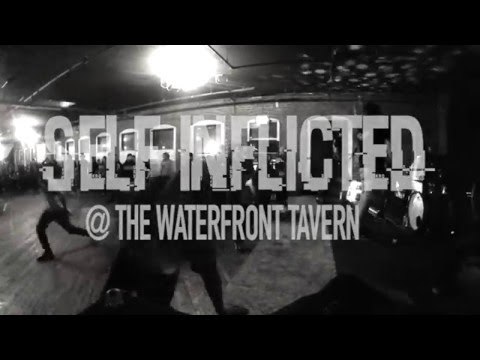 SELF INFLICTED @ The Waterfront Tavern