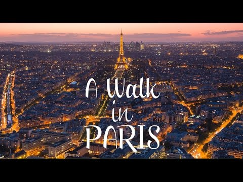 A Walk in Paris - Timelapse project, France  | Париж, Франци
