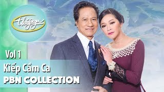 PBN Collection | Kiếp Cầm Ca (Vol 1)