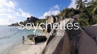 Beautiful Seychelles   Travel video   GoPro Hero 5   2017