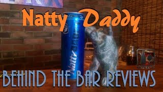 Natty Daddy 25 ouncer! - Behind the Bar Liquor & Food Review