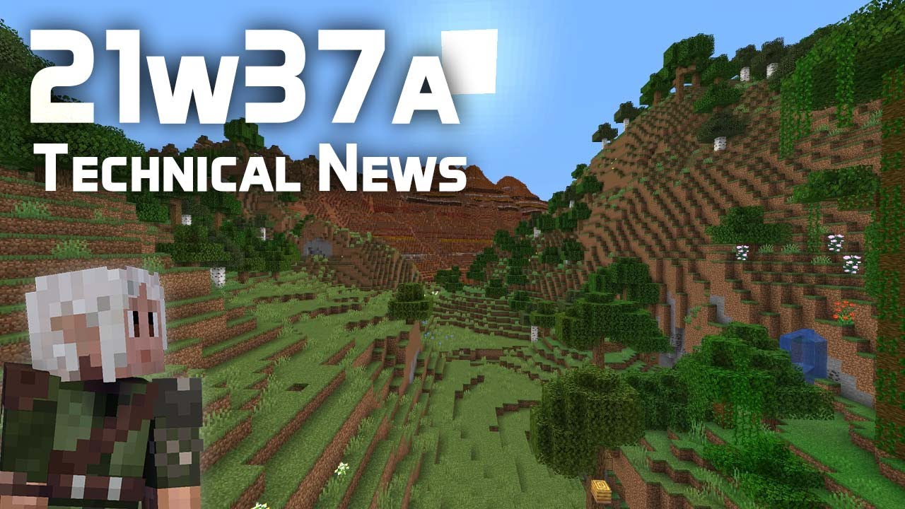 Technical News in Minecraft Snapshot 21w37a