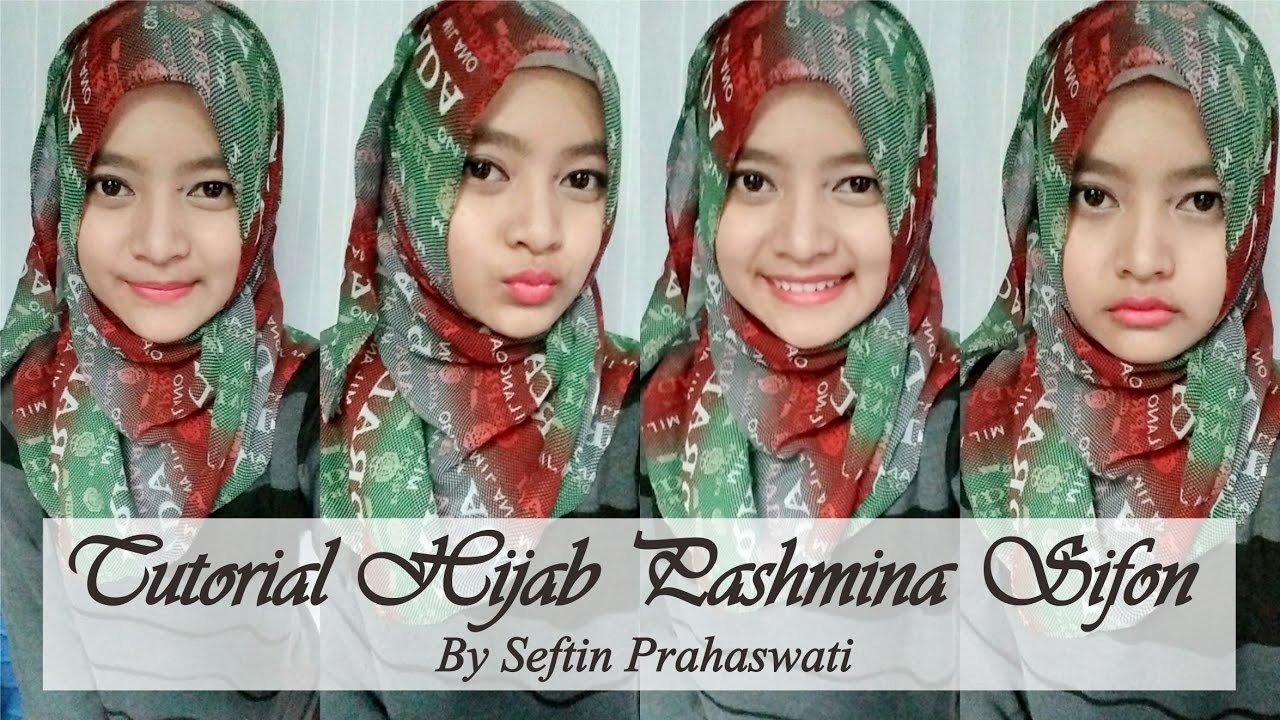 Tutorial Hijab Pashmina Sifon Seftin Prahaswati YouTube