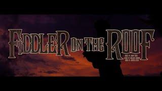 Studio Tenn presents Fiddler on the Roof official trailer