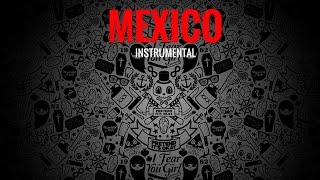 "Instrumental Mexican HipHop Music Beat - ""Mexico"""