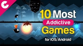 10 Most Addictive Games for Android/iOS - September 2017