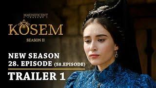 """Magnificent Century Kosem"" New Season - Episode 28 (58.Episode) | Trailer 1 - English Subtitles"