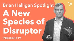INBOUND19: A New Species of Disruptor | Brian Halligan Keynote