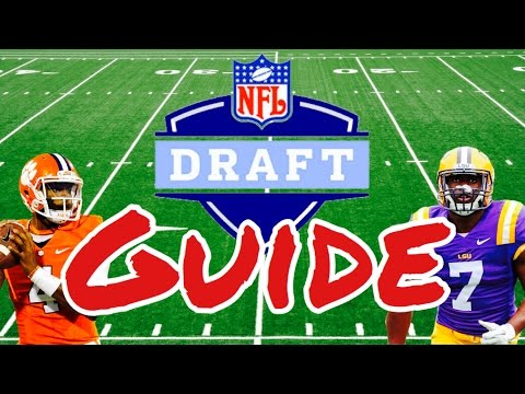 The 2017 NFL Draft GUIDE: What You Need To Know