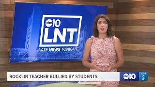 Rocklin teacher on mental health leave after bullying from students