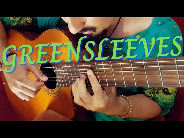Greensleeves on Classical Guitar | by Luciano Renan