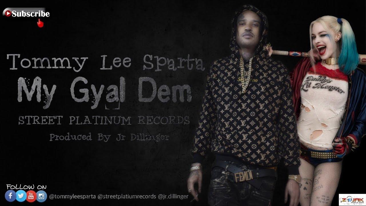 Download Tommy Lee Sparta - My Gyal Dem (Produced By Jr Dillinger)
