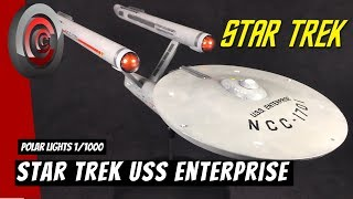 Star Trek USS Enterprise 1/1000 Polar Lights-Cool Custom Collectibles