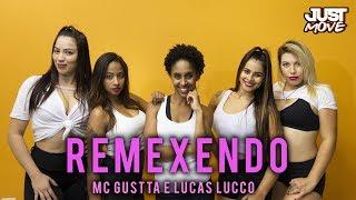 Baixar Remexendo I MC Gustta e Lucas Lucco  l Coreografia JUST Move
