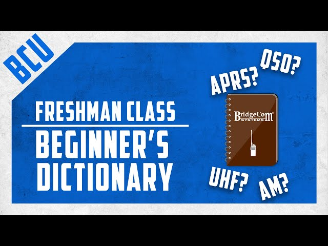 Episode 5: Beginner's Ham Radio Dictionary   BCU Freshman Class