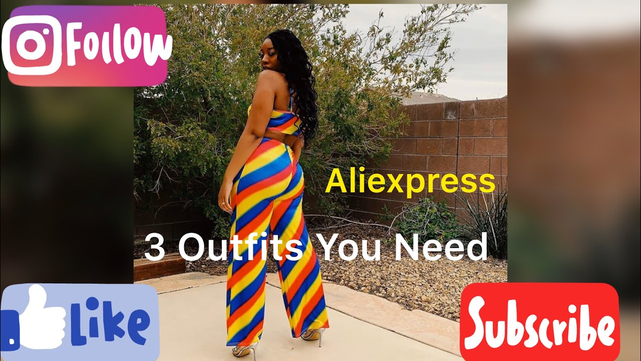 3 Outfits (items) You Need: Aliexpress