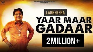 Yaar Maar Gadaar Labh Heera Free MP3 Song Download 320 Kbps