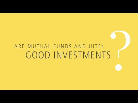 Are Mutual Funds and UITFs Good Investments?