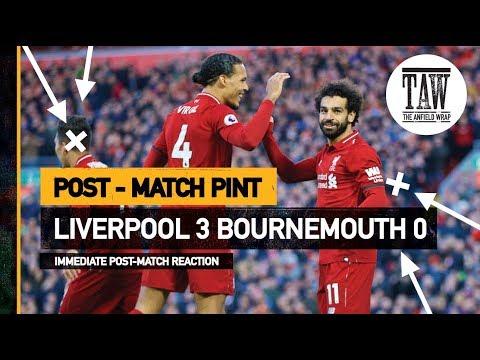 rpool 3 Bournemouth 0  Post Match Pint