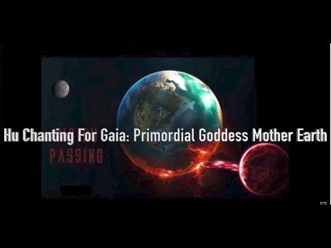 Hu - God & Gaia: Primordial Goddess Mother Earth
