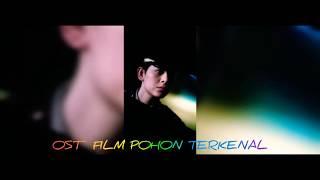 OsT 🎵 FILM POHON TERKENAL AKPOL 2019 Yang Bikin Baper 😍 MP3 FREE DOWNLOAD Link Lirik Lagu 🎼🎵