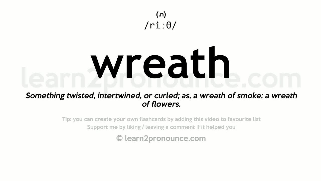 Wreath pronunciation and definition