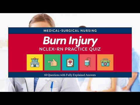 NCLEX Practice Quiz For Burn Injury Nursing Management