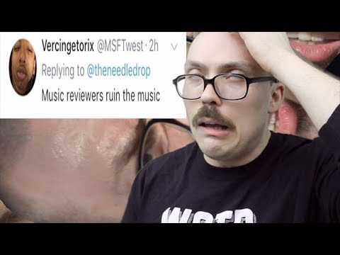 LET'S ARGUE: Music Reviewers RUIN Music!!!