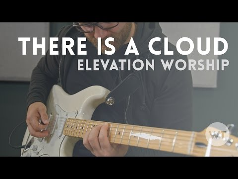 There Is A Cloud - Elevation Worship cover feat. Bryce Sheehan on guitar