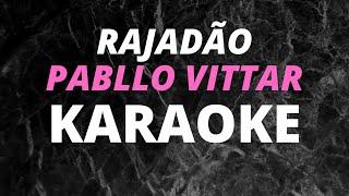 Baixar RAJADÃO Pabllo Vittar KARAOKE