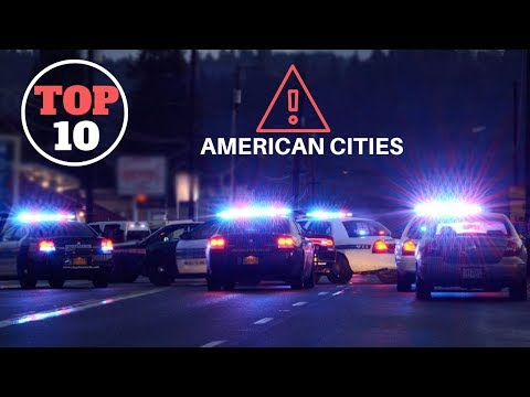 Top 10 Dangerous Cities In America In 2019 So Far