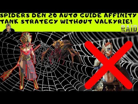 SPIDERS DEN 20 | Affinity Tank Strategy without Valkyrie | Raid: Shadow Legends