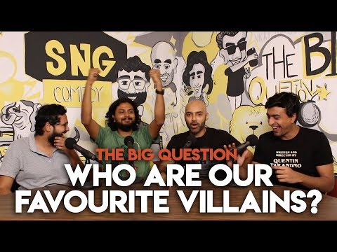 SnG: Who Are Our Favourite Villains? | The Big Question S2 Ep11 | Video Podcast