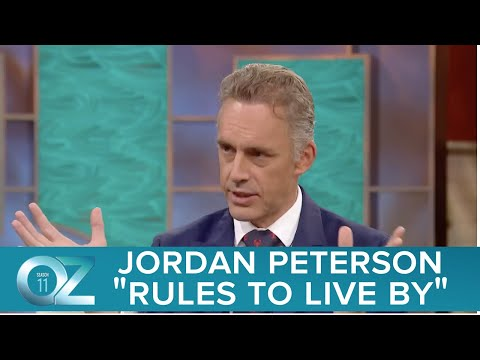 Jordan Peterson Discusses The Rules To Live By - Best Of Oz
