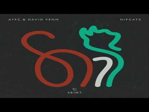 ATFC, David Penn - Hipcats (Extended Mix)