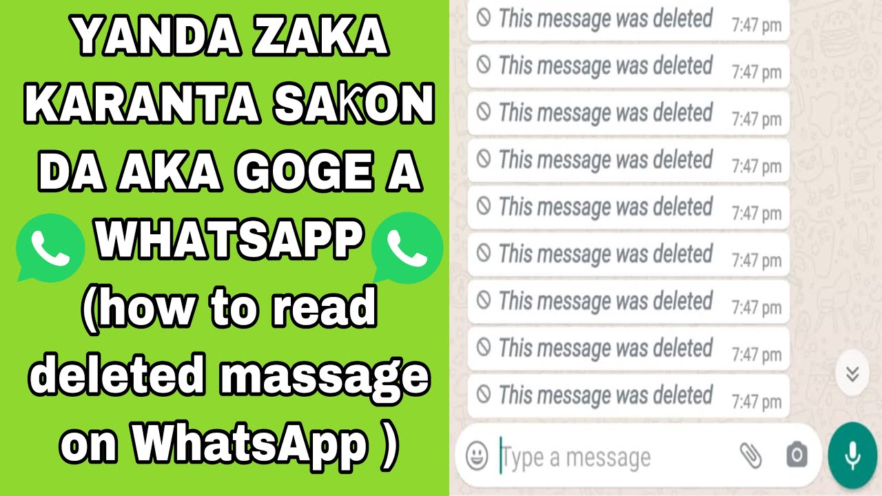 Download YANDA ZAKA KARANTA SAƘON DA AKA GOGE A WHATSAPP ( how to read deleted whatsap massage)
