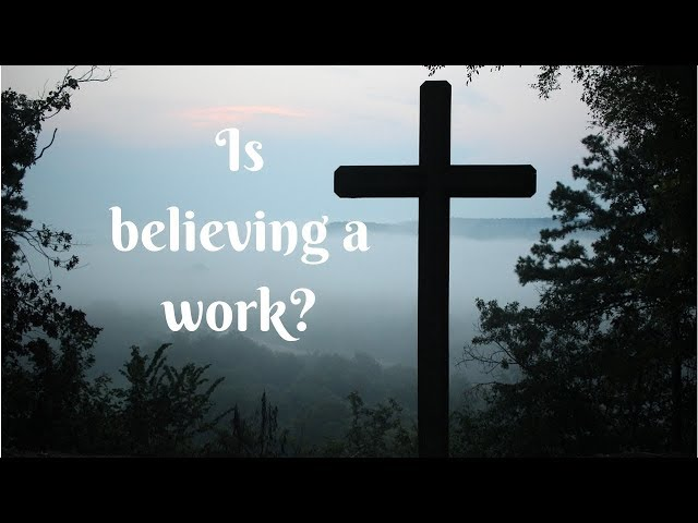 What Is The Work of God?