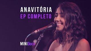 Anavitória - MINIDocs® - Episódio Completo