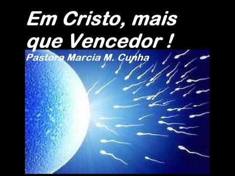 Em Cristo, mais que Vencedor - Pastora Marcia M. Cunha