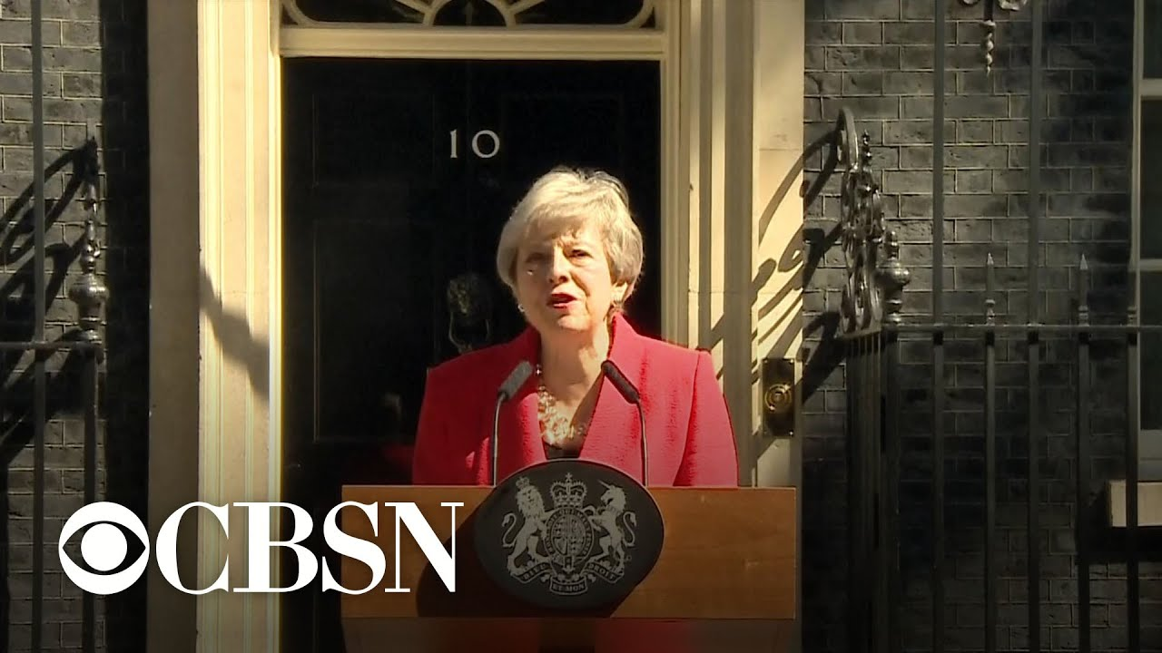 Theresa May to Resign As UK Prime Minister After Brexit Failures