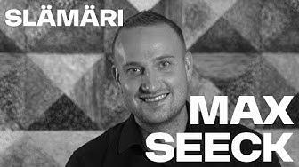 Basson Slämäri: Max Seeck
