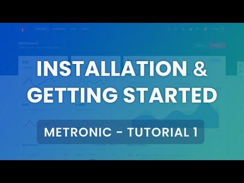 [Below V7.0] Installation & Getting Started Tutorial #1 - Metronic Admin Theme
