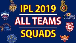 IPL 2019 | All Teams Squads | RCB, MI, CSK, KKR, KXIP, RR, SRH, DCS