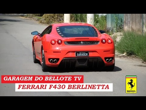 Garagem do Bellote TV: Ferrari F430 Berlinetta